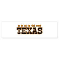 God Created Texas Bumper Bumper Sticker