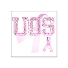 "UOS initials, Pink Ribbon, Square Sticker 3"" x 3"""