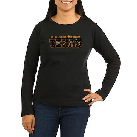 God Created Texas Women's Long Sleeve Dark T-Shirt