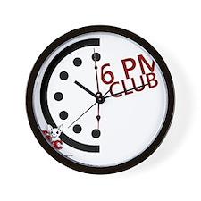 6 PM Club front Wall Clock