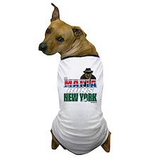The Mafia Runs NY - wide Dog T-Shirt