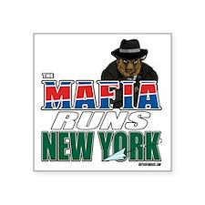 """The Mafia Runs NY - wide Square Sticker 3"""" x 3"""""""