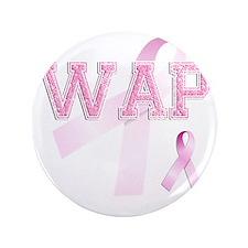 """WAP initials, Pink Ribbon, 3.5"""" Button"""