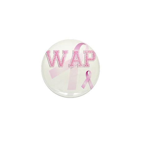 WAP initials, Pink Ribbon, Mini Button