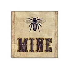 "Be Mine Square Sticker 3"" x 3"""