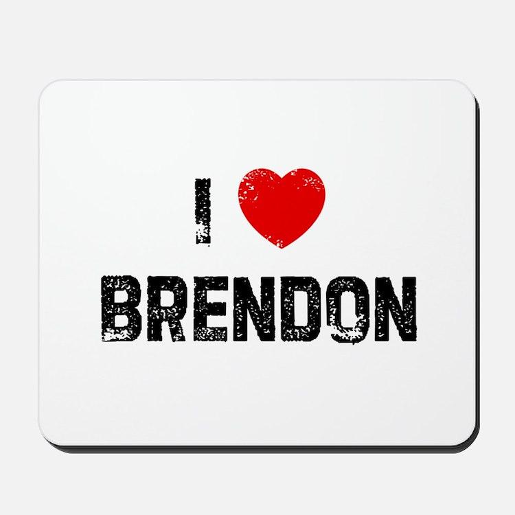 I * Brendon Mousepad