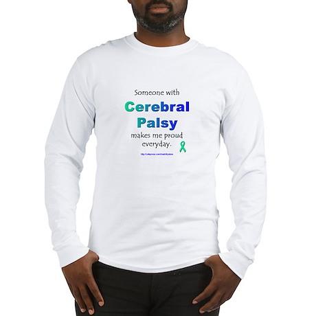 """Cerebral Palsy Pride"" Long Sleeve T-Shirt"