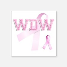 "WDW initials, Pink Ribbon, Square Sticker 3"" x 3"""