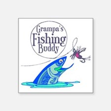 "Grampas Fishing Buddy Square Sticker 3"" x 3"""
