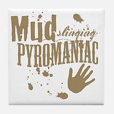 Mud Slinging Pyromaniac Tile Coaster