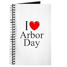 """""""I Love (Heart) Arbor Day"""" Journal"""