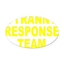 Tyranny Response Team Oval Car Magnet