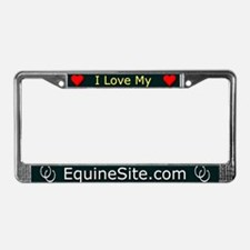 I Love My EquineSite.com License Plate Frame