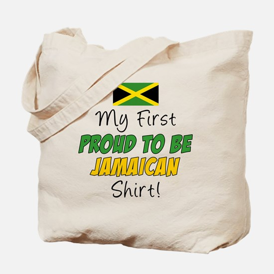 First Proud To Be Jamaican Tote Bag