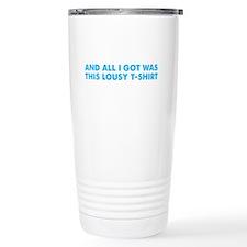 I passed my SAT - lousy Travel Coffee Mug