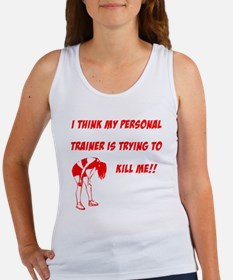 trainer is trying to kill me Women's Tank Top