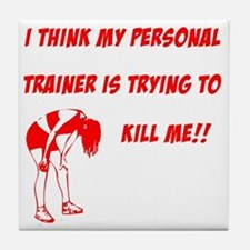 trainer is trying to kill me Tile Coaster