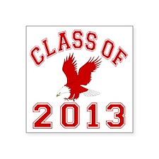 """Class Of 2013 Eagle Square Sticker 3"""" x 3"""""""