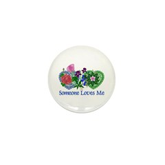 Someone Loves Me Mini Button (10 pack)