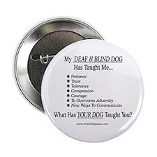 Deaf & Blind Dog Taught Me Button