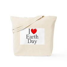 """I Love (Heart) Earth Day"" Tote Bag"