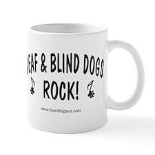 Deaf & Blind Dogs Rock  Mug