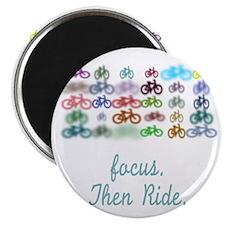 Focus. Then Ride. Magnet
