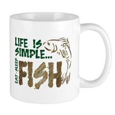Life Is Simple...FISH Small Mug
