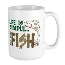 Life Is Simple...FISH Mug