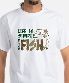 Life Is Simple...FISH Shirt