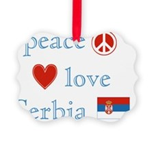 Peace Love Serbia Ornament