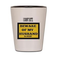 Beware of husband graphic Shot Glass