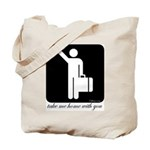 Take Me Home With You Tote Bag