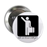 "Take Me Home With You 2.25"" Button (10 pack)"