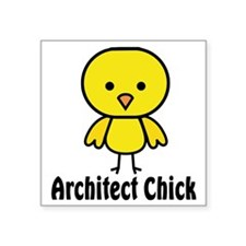"Architect Chick Square Sticker 3"" x 3"""