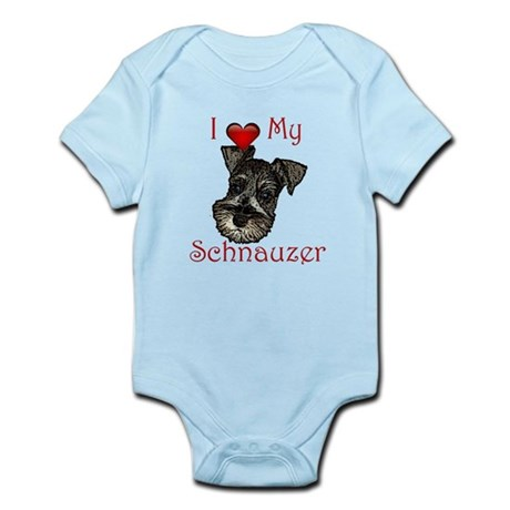 I love my Schnauzer Pup Infant Bodysuit