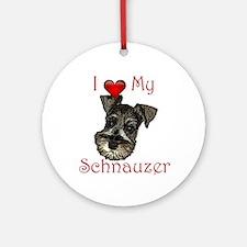 I love my Schnauzer Pup Ornament (Round)