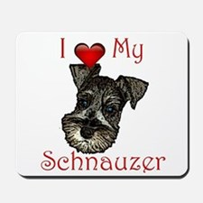 I love my Schnauzer Pup Mousepad