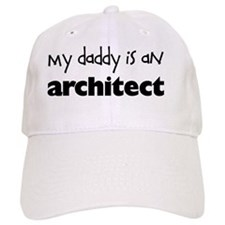 My Daddy is an Architect Baseball Cap