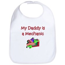 My Daddy Is A Mechanic Bib