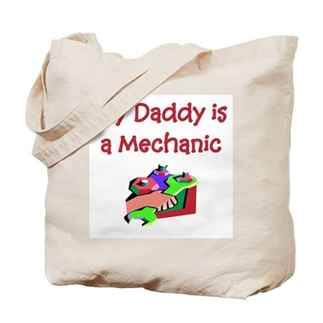 My Daddy Is A Mechanic Tote Bag