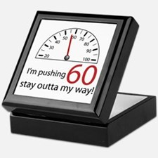 I'm pushing 60 Keepsake Box