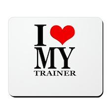 """I Love My Trainer"" Mousepad"