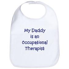 My Daddy Is An Occupational T Bib