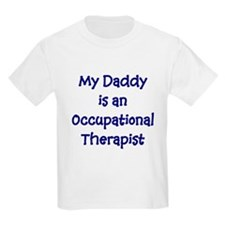 My Daddy Is An Occupational T Kids T-Shirt