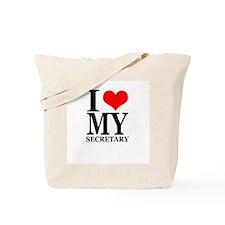 """I Love My Secretary"" Tote Bag"