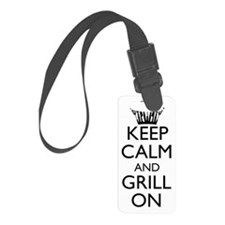 Keep Calm and Grill On - Black Luggage Tag