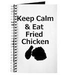 Keep Calm & Eat Fried Chicken Journal