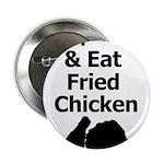 Keep Calm & Eat Fried Chicken 2.25