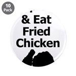 Keep Calm & Eat Fried Chicken 3.5